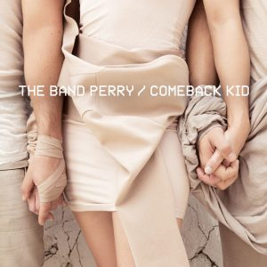 The-Band-Perry-Comeback-Kid-Cover-Art