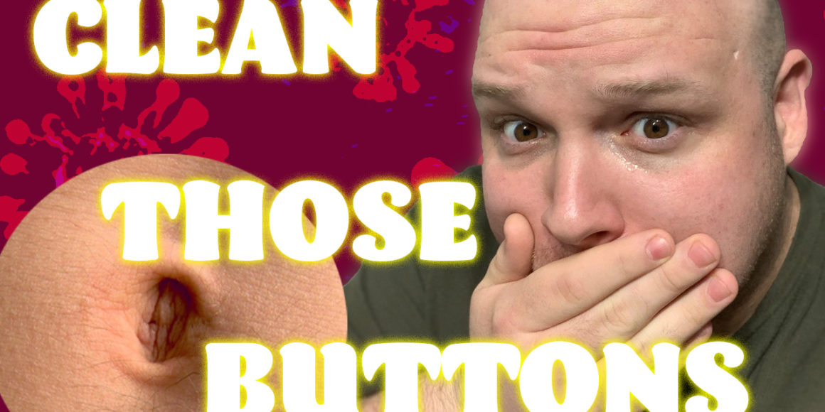 Clean Those Buttons