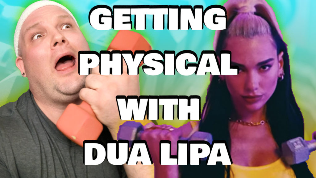 Dua Lipa Physical